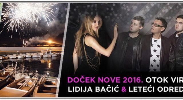 SPEKTAKULARAN DOČEK NOVE GODINE U VIRU Uz Lidiju Bačić, Leteći odred i veliki vatromet!