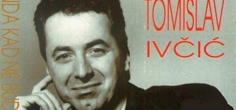 SJEĆANJE NA LEGENDU Tomislav Ivčić bi danas slavio 68. rođendan