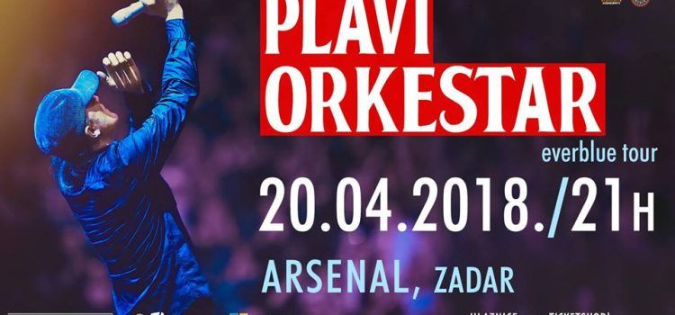 EVERBLUE TURNEJA Plavi orkestar u zadarskom Arsenalu